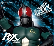 仮面ライダーBLACK RX SONG&BGM COLLECTION
