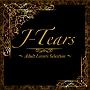 J-Tears Lovers Selection