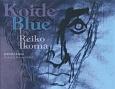 Koide Blue 絵筆で捉える魂の人 Portrait of Hir