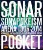 ソナポケイズム ARENA TOUR 2014 ~年末特大号SP!!~ in さいたまスーパーアリーナ