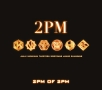 2PM OF 2PM(DVD付)