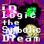 in Logic the Symbolic Dream