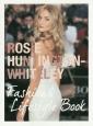 ロージー・ハンティントン=ホワイトリー ファッション&ライフスタイルブック