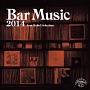 Bar Music 2014(通常盤)