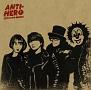 ANTI-HERO(A)(DVD付)