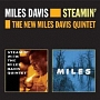 STEAMIN' + THE NEW MILES DAVIS QUINTET