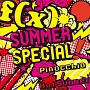 SUMMER SPECIAL Pinocchio/Hot Summer(DVD付)