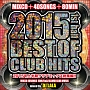 BEST OF CLUB HITS 2015 -1ST HALF-
