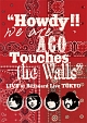 """Howdy!! We are ACO Touches the Walls"" LIVE at Billboard Live TOKYO"