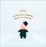 清水信之 LIFE IS A SONG