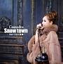 Snow Town -雪がくれた奇跡-