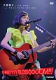 LIVE 1st TOUR 2015 SPRING~CHERRYYYY BLOSSOOOOM~