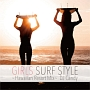 GIRLS SURF STYLE ~Hawaiian Resort Mix~