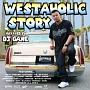 WESTAHOLIC STORY MIXXXED BY DJ GANE