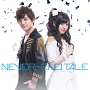 NEVER-END TALE(DVD付)