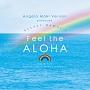 Angela Maki Vernon produced RELAXY HAWAI'I ~Feel the ALOHA~