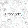 TVアニメ「Charlotte」 Original Soundtrack
