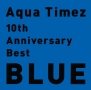 10th Anniversary Best BLUE(通常盤)