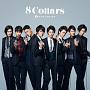 8 Collars(DVD付)