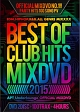 2015 BEST OF CLUB HITS OFFICIAL MIXDVD