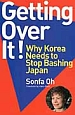 Getting over it! Why Korea Needs to Stop B