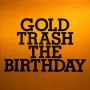 GOLD TRASH(通常盤)