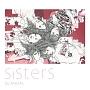 Sisters(DVD付)