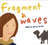 Fragment&waves
