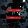 I LOVE THE WORLD(DVD付)