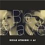 Be Brave(DVD付)