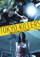 TOKYO KILLERS ~蟻が空を飛ぶ日[完全版]~