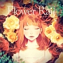 Flower Rail(DVD付)