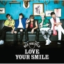 LOVE YOUR SMILE(A)