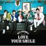LOVE YOUR SMILE(C)