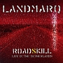 ROADSKILL - LIVE IN THE NETHERLANDS(DVD付)