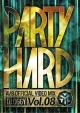 PARTY HARD VOL.8 -AV8 OFFICIAL VIDEO MIX-