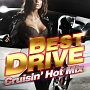 BEST DRIVE -Crusin' Hot Mix-