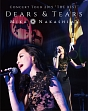 "CONCERT TOUR 2015 ""THE BEST"" DEARS&TEARS"