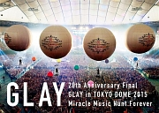 20th Anniversary Final GLAY in TOKYO DOME 2015 Miracle Music Hunt Forever Blu-ray-SPECIAL BOX-