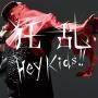 狂乱 Hey Kids!!(DVD付)
