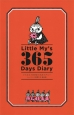 Little My's 365 Days Diary リトルミイのきまぐれダイアリー ムーミンと仲間たち 総出演
