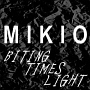 BITING/TIMES/LIGHT