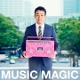 MUSIC MAGIC(DVD付)