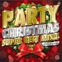 PARTY CHRISTMAS SUPER BEST MIX!!