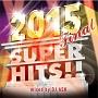 2015 FINAL SUPER HITS!!