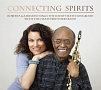Connecting Spirits/Roberta Gambarini Sings The Jimmy Heath Songbook