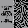 BLOOD AND LOVE CIRCUS(DVD付)