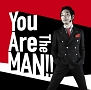 You Are The MAN!!(通常盤)