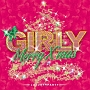 Girly Merry X'mas -Luxury Party-