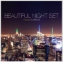 Beautiful Night Set